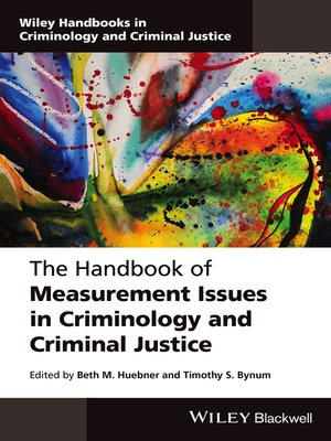 cover image of The Handbook of Measurement Issues in Criminology and Criminal Justice
