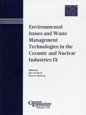 cover image of Environmental Issues and Waste Management Technologies in the Ceramic and Nuclear Industries IX