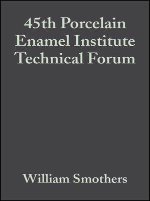 cover image of 45th Porcelain Enamel Institute Technical Forum