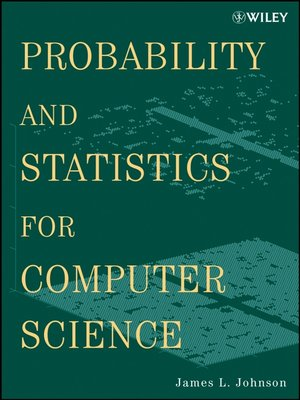 Probability and statistics for computer science by james l johnson probability and statistics for computer science fandeluxe Choice Image