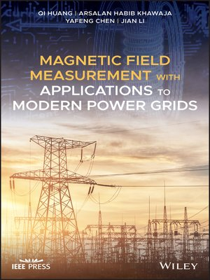 cover image of Magnetic Field Measurement with Applications to Modern Power Grids