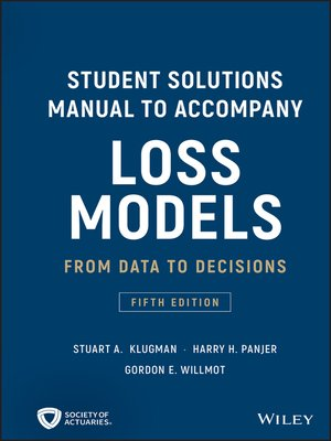 cover image of Student Solutions Manual to Accompany Loss Models
