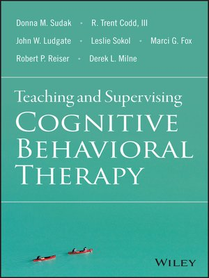cover image of Teaching and Supervising Cognitive Behavioral Therapy
