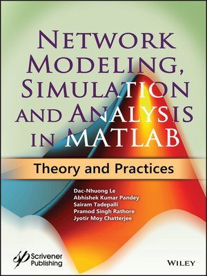 cover image of Network Modeling, Simulation and Analysis in MATLAB