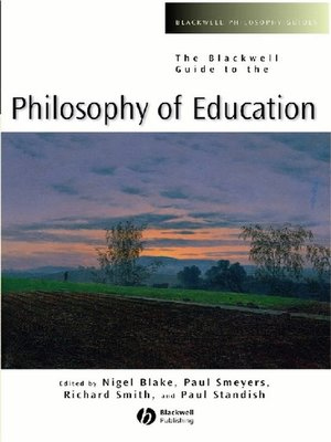 cover image of The Blackwell Guide to the Philosophy of Education