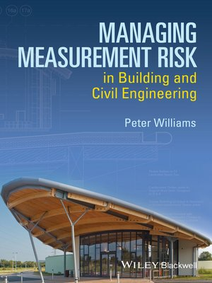 cover image of Managing Measurement Risk in Building and Civil Engineering
