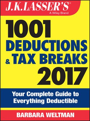cover image of J.K. Lasser's 1001 Deductions and Tax Breaks 2017