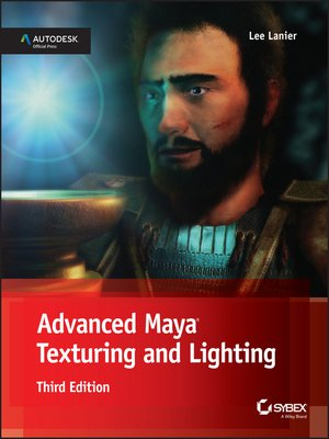 cover image of Advanced Maya Texturing and Lighting