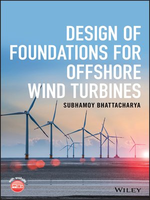 cover image of Design of Foundations for Offshore Wind Turbines