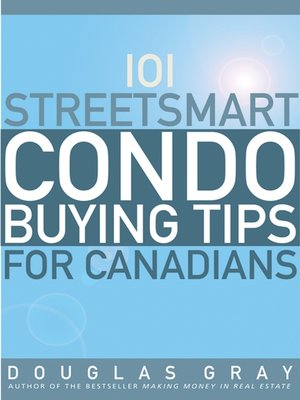 cover image of 101 Streetsmart Condo Buying Tips for Canadians