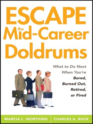 cover image of Escape the Mid-Career Doldrums
