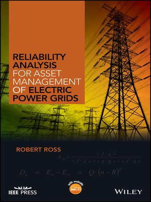cover image of Reliability Analysis for Asset Management of Electric Power Grids