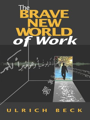 cover image of The Brave New World of Work