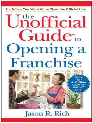 cover image of The Unofficial Guide to Opening a Franchise