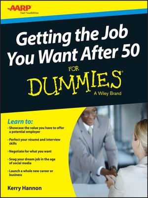 cover image of Getting the Job You Want After 50 For Dummies