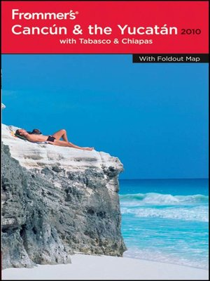 cover image of Frommer's Cancun, Cozumel and the Yucatan 2010