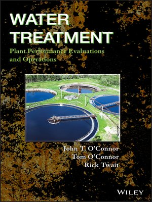cover image of Water Treatment Plant Performance Evaluations and Operations