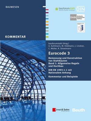 cover image of Eurocode 3 Bemessung und Konstruktion von Stahlbauten