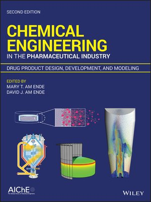 cover image of Chemical Engineering in the Pharmaceutical Industry