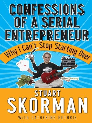 cover image of Confessions of a Serial Entrepreneur