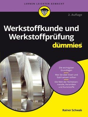 cover image of Werkstoffkunde und Werkstoffprüfung für Dummies