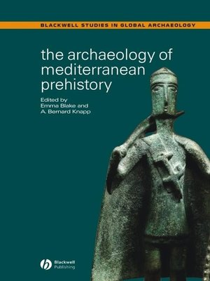 cover image of The Archaeology of Mediterranean Prehistory