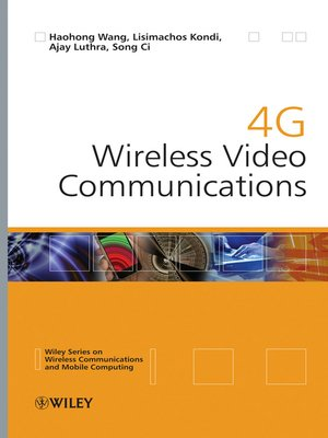 cover image of 4G Wireless Video Communications