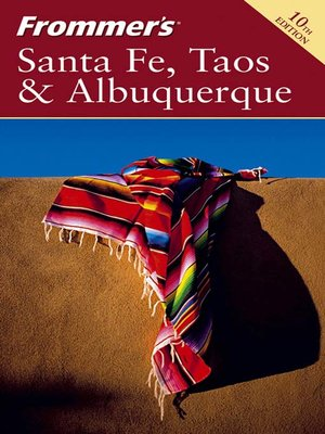 cover image of Frommer's Santa Fe, Taos & Albuquerque