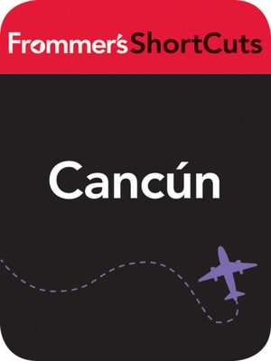 cover image of Cancun, Mexico