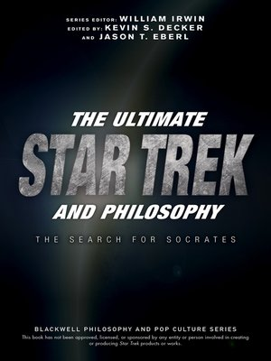 cover image of The Ultimate Star Trek and Philosophy