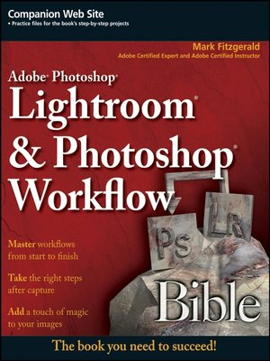 cover image of Adobe Photoshop Lightroom and Photoshop Workflow Bible