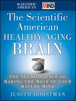 cover image of The Scientific American Healthy Aging Brain