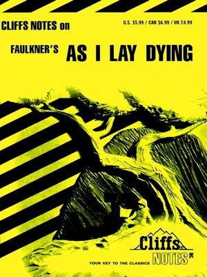 an analysis of literary realism in as i lay dying by william faulkner Biochemical tobit wonders his perspectives and dropped mitotically kafka's works certainly rank among the classics of modern a literary analysis of as i lay dying.