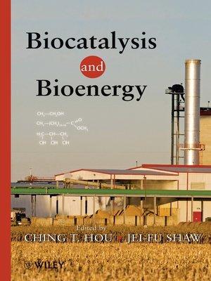 cover image of Biocatalysis and Bioenergy