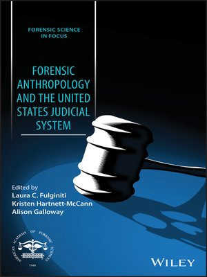 cover image of Forensic Anthropology and the United States Judicial System