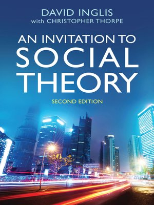 cover image of An Invitation to Social Theory
