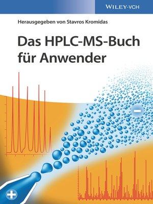 cover image of Das HPLC-MS-Buch für Anwender