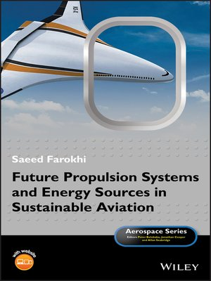 cover image of Future Propulsion Systems and Energy Sources in Sustainable Aviation