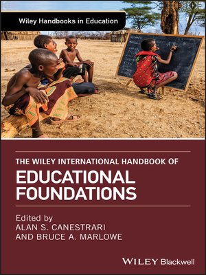 cover image of The Wiley International Handbook of Educational Foundations