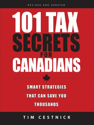 cover image of 101 Tax Secrets For Canadians