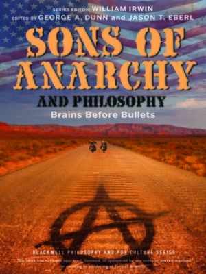 cover image of Sons of Anarchy and Philosophy