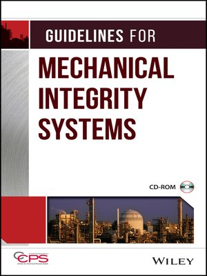 cover image of Guidelines for Mechanical Integrity Systems