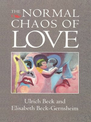 cover image of The Normal Chaos of Love