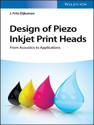 cover image of Design of Piezo Inkjet Print Heads