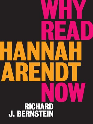 cover image of Why Read Hannah Arendt Now?