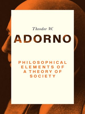 cover image of Philosophical Elements of a Theory of Society