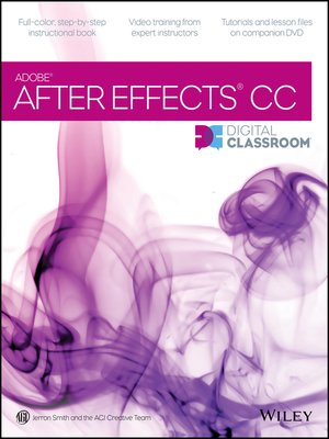 cover image of After Effects CC Digital Classroom