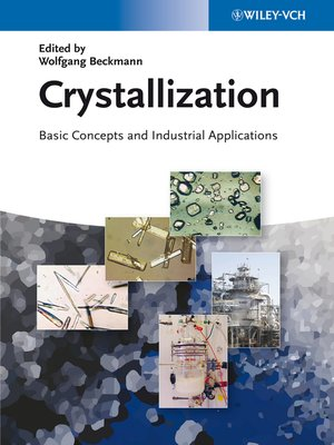 crystallization basic concepts and industrial applications