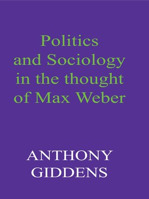 cover image of Politics and Sociology in the Thought of Max Weber