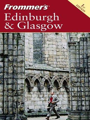 cover image of Frommer's Edinburgh & Glasgow
